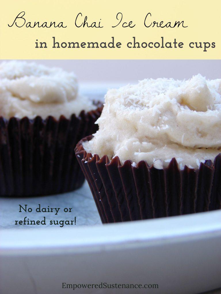 banana chai ice cream in homemade chocolate cups