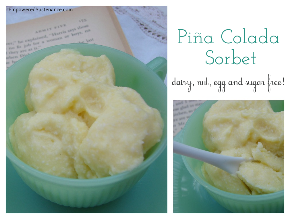 Piña colada sorbet (dairy free, sugar free). Easy ice cream with frozen pineapple and coconut cream!