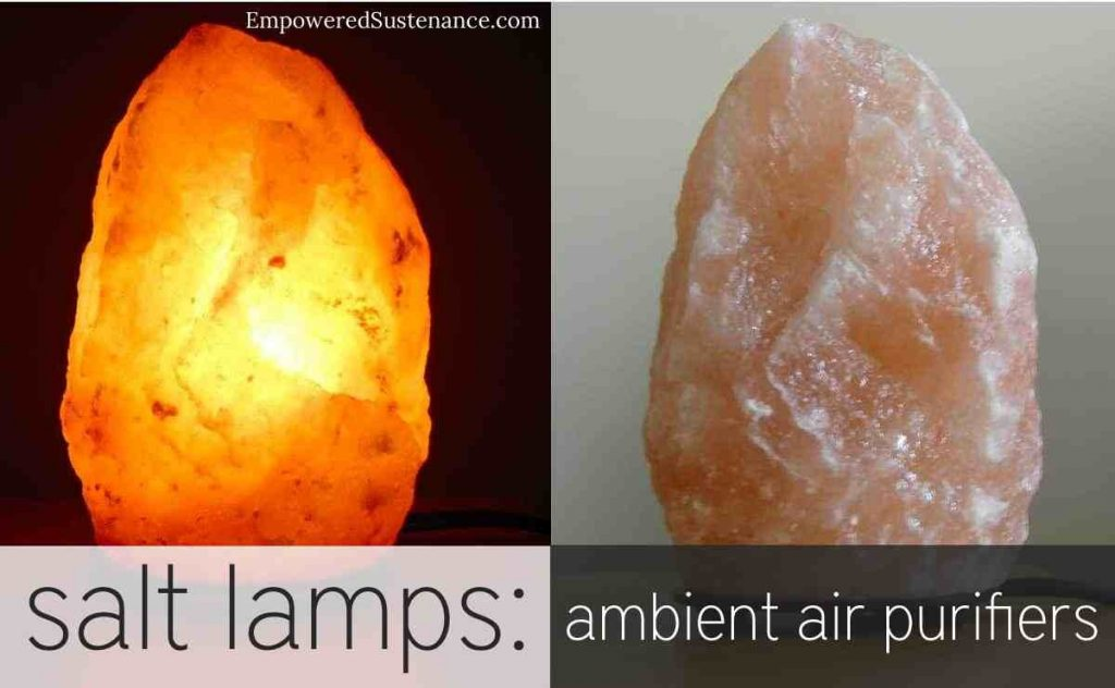 Himalayan salt lamps purify the air naturally