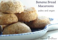 Banana Bread Macaroons (Paleo, Egg Free)
