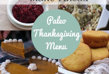 A make-ahead Paleo thanksgiving menu, nut free with egg free option