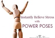 Instantly Relieve Stress with Power Poses!