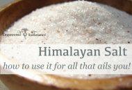 How to Use Himalayan Salt