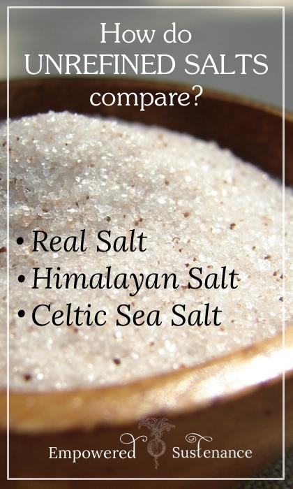 Learn how unrefined salt brands including Celtic salt, Real Salt, and Himalayan salt compare!