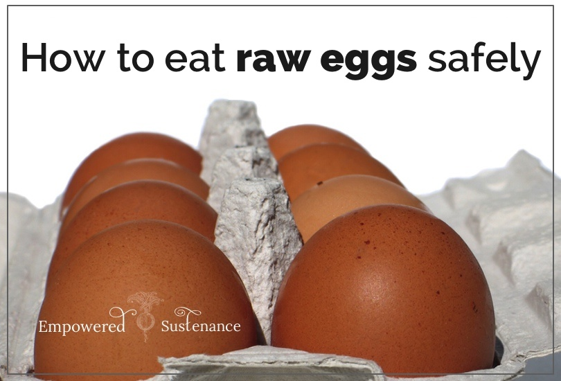 how to eat raw eggs safely