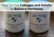 Balance Hormones with Collagen Hydrolysate and Gelatin