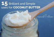 15 Brilliant and Simple Uses for Coconut Butter