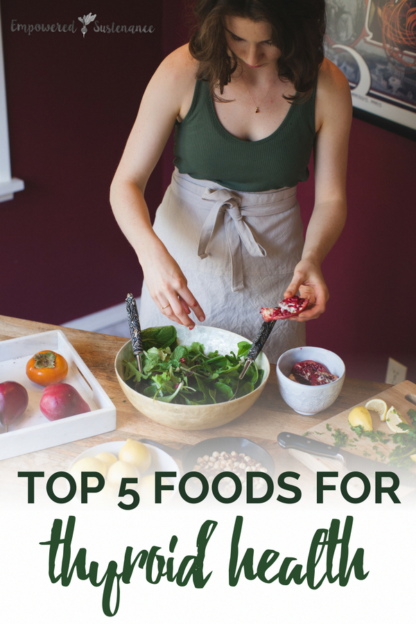 Top 5 Foods For Thyroid Health