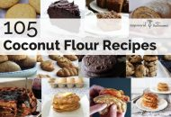 105 Coconut Flour Recipes Featuring the Healthiest Flour