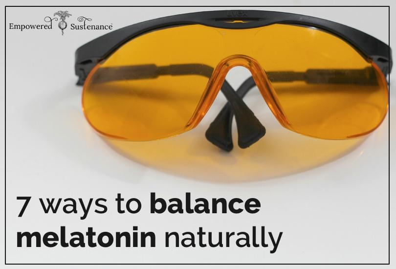 7 tips to balance melatonin naturally