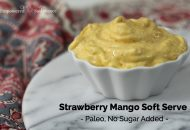 Strawberry Mango Soft Serve (Paleo, No Sugar Added)