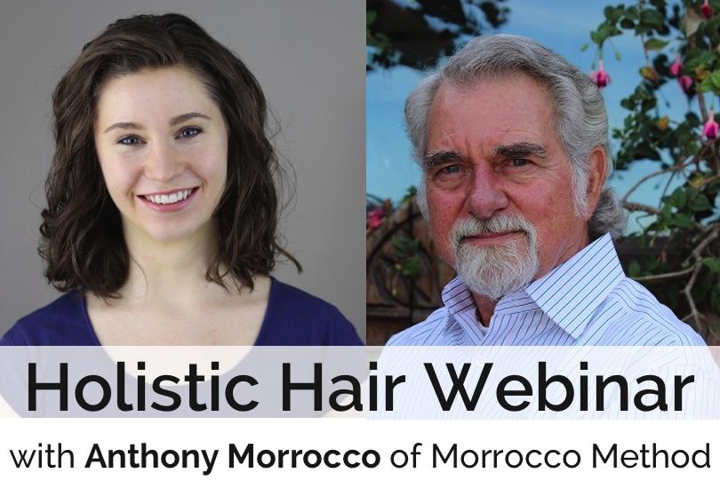 holistic hair webinar with morrocco method