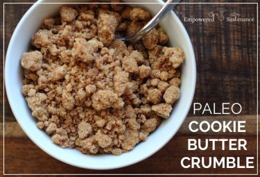paleo cookie butter crumble