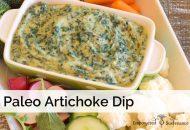 Paleo Spinach Artichoke Dip