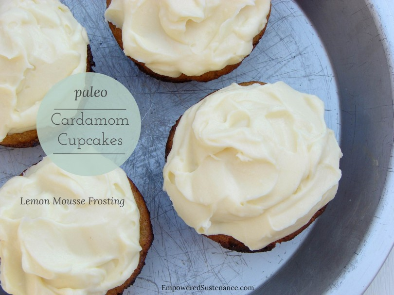 Paleo Cardamom Cupcakes with Lemon Mousse Frosting (grain, dairy and refined sugar free)