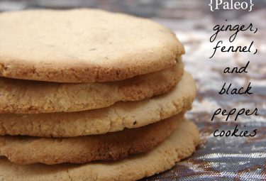 Ginger, fennel and black pepper cookies (grain free and egg free)... yes please!!