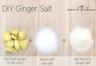 DIY Ginger Salt