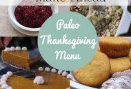 My Make-Ahead Paleo Thanksgiving Menu