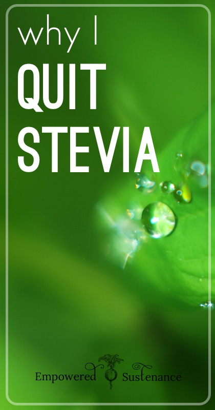 Is it time to quit stevia?