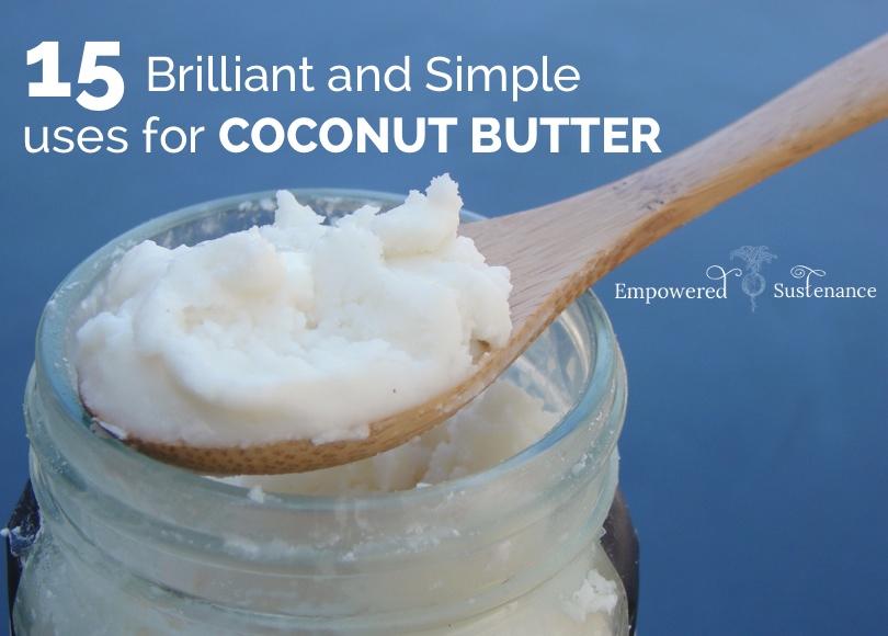 15 brilliant coconut butter uses