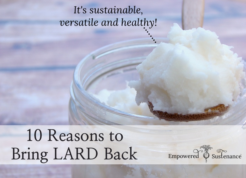 Why lard is healthy, sustainable and versatile