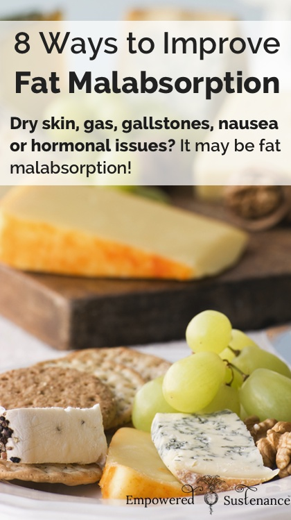 8 ways to improve fat malabsorption naturally