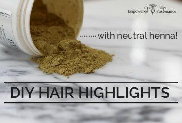 how to: diy hair highlights with henna!