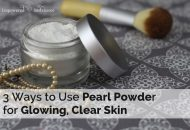 3 Ways to use Pearl Powder for Clear Skin
