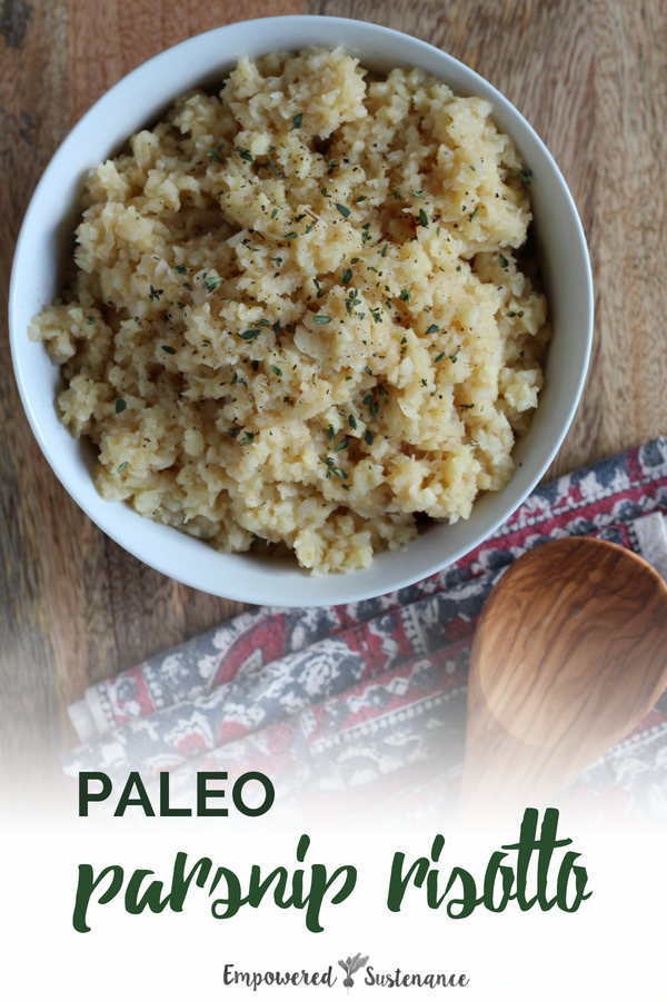 This paleo risotto recipe, using only five ingredients, highlights the sweetness of parsnips and replicates the creamy texture of traditional risotto.Paleo recipes are gluten-free, grain-free, refined sugar free, and dairy free to reduce inflammation and improve wellbeing. #healthy #glutenfree #paleodiet #paleorecipe #primal #whole30 #dairyfree #eggfree #sugarfree #nutfree #fiveingredients