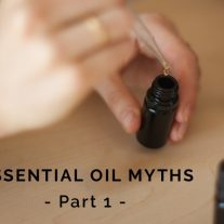 Essential Oil Myths Part 1